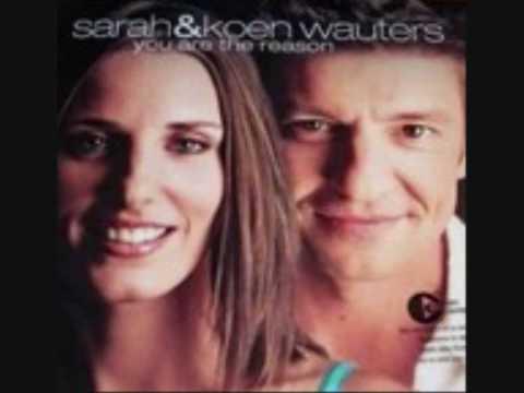 Sarah & Koen Wauters - You are the reason