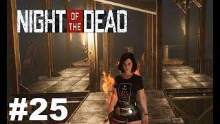 Night of the Dead - Der Basis Test #25 Gameplay Deutsch