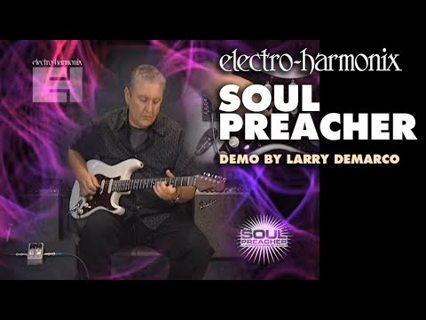 Soul Preacher - Demo by Larry DeMarco - Compressor/ Sustainer