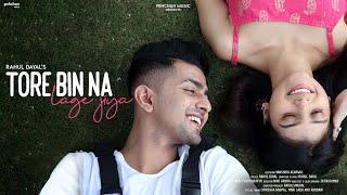 Tore Bin Na Lage Jiya (Rahul Dayal) Mp3 Song Download