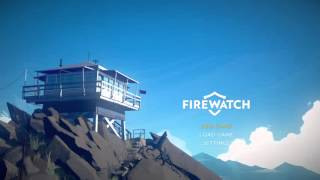 Firewatch Gameplay Walkthrough Part 1 (NO COMMENTARY)