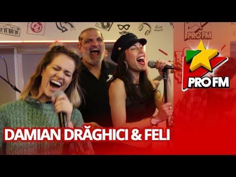 Damian Draghici feat. Feli - Trandafire   ProFM LIVE Session