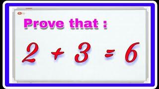 2 + 3 = 6 proof