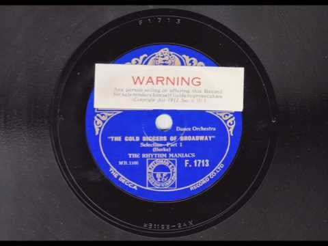 """Gold Diggers of Broadway"" Selection -  Rhythm Maniacs -1930"