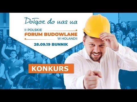 Wygraj bilet na II Forum Budowlane w Holandii! - losowanie już 13.09.19