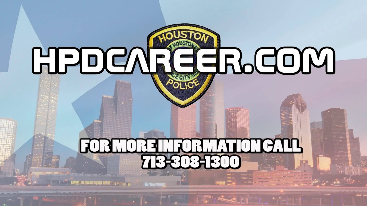 recruiting why i became a houston police officer recruiting why i became a houston police officer