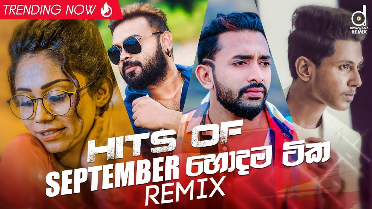 Hits Of September (2020) | Zack N Remix | Dexter Beats Remix | Dj EvO Remix | Sinhala Remix Songs