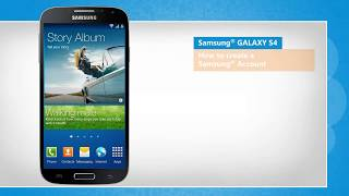 How to Create a Samsung® Account on Samsung® GALAXY S4