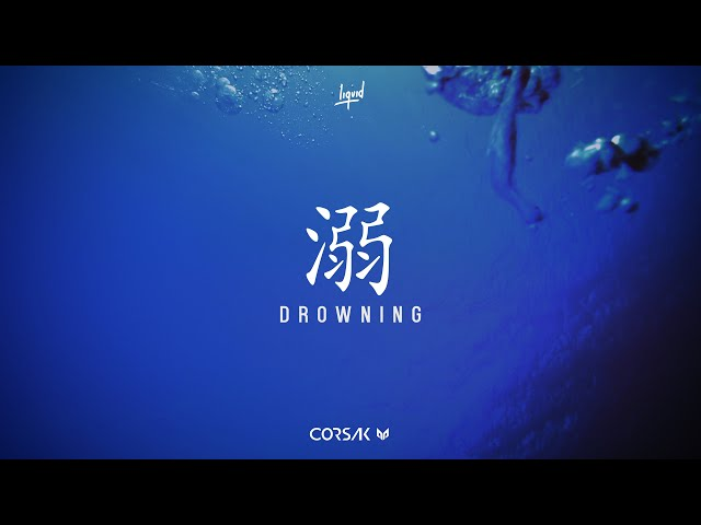 CORSAK - Drowning (Audio)