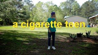 A Cigarette Teen