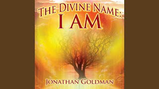 Repeat youtube video The Divine Name: I Am
