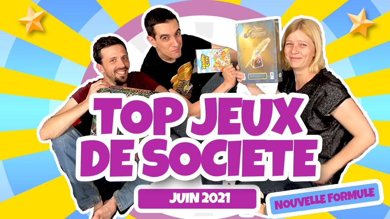 Les Meilleurs Jeux de Société - JUIN 2021