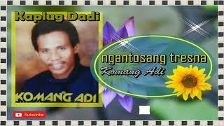 NGANTOSANG TRESNA - Kaplug Dadi Komang Adi