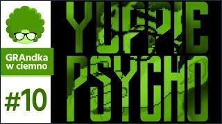 Yuppie Psycho PL #10 | Sintra... dlaczego? [1/2]
