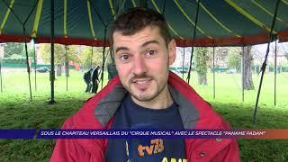 Yvelines | Sous le chapiteau Versaillais du «Cirque Musical» avec le spectacle «Paname Padam»
