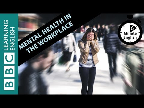 Mental health in the workplace. Listen to 6 Minute English thumbnail