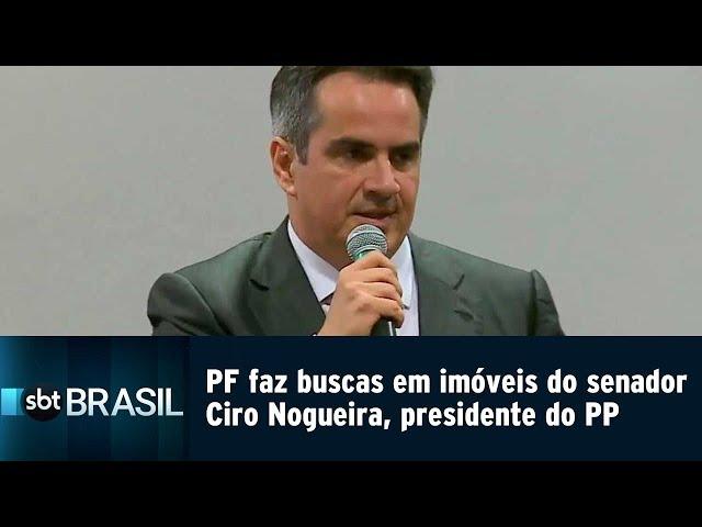 PF faz buscas em imóveis do senador Ciro Nogueira, presidente do PP   SBT Brasil (22/02/19)