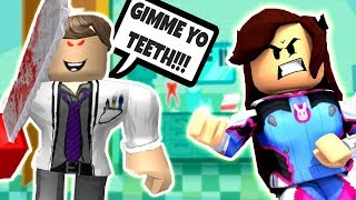 THE CRAZY DENTIST IS TRYING TO TAKE MY TEETH! (ROBLOX)