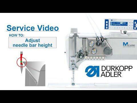 Service Video  Dürkopp Adler cl.867M PREMIUM  Basic settings needle bar height