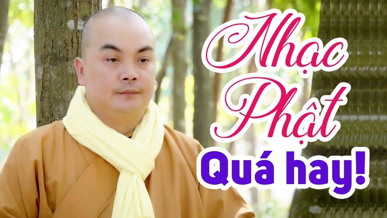 Ca Nhạc Phật quá hay quá ý nghĩa - Đường trần muôn vạn lối... đi đâu cho đời mỏi mệt