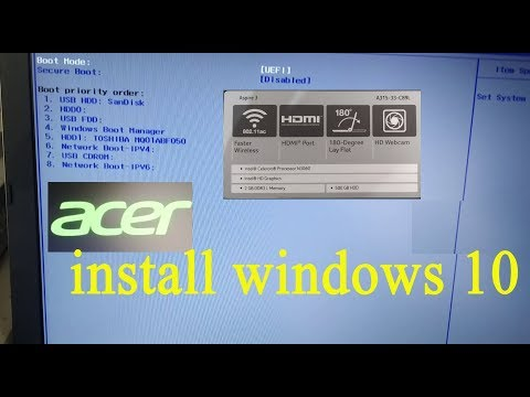 Acer Aspire 3 A315-33-c89l Boot From Usb 100% Install Windows 10 Bios Boot Key