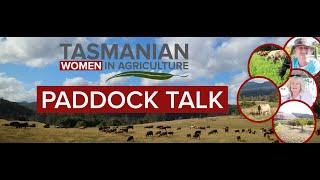 Paddock Talk | Episode 2 | #BuyTasmanianFirst