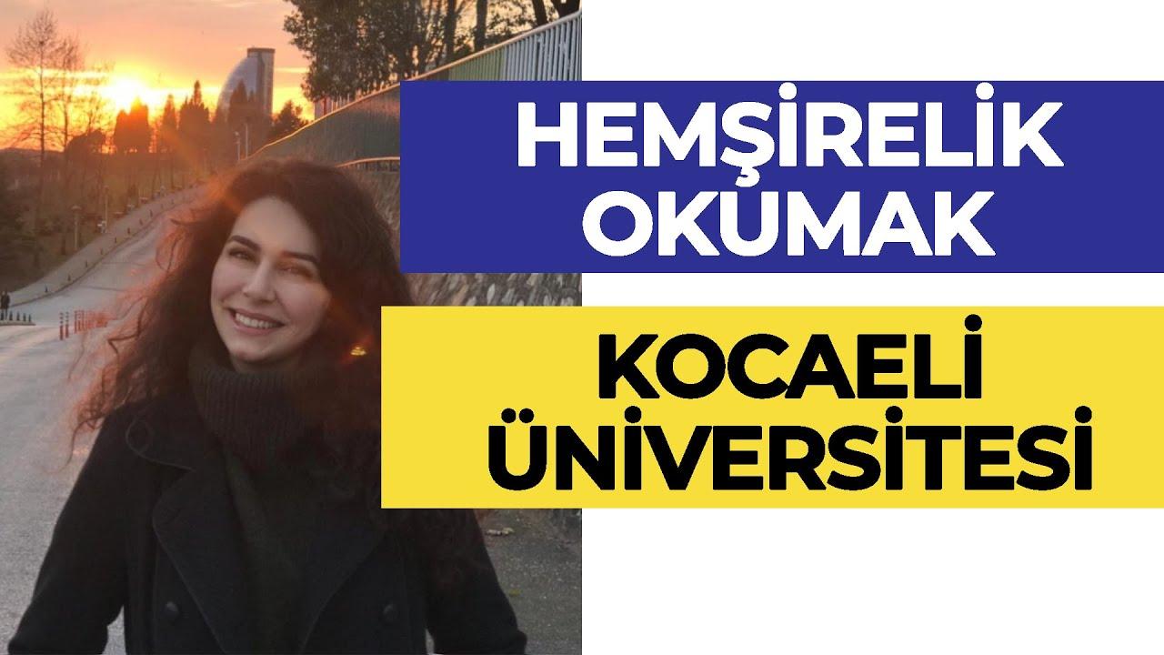 Kocaeli Üniversitesi - Hemşirelik / Hemşirelik Okumak! | Hangi Üniversite Hangi Bölüm