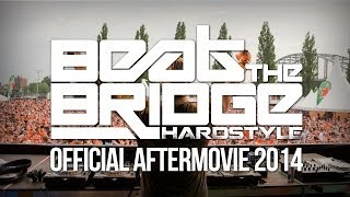 Beat the Bridge 2014 | Official aftermovie