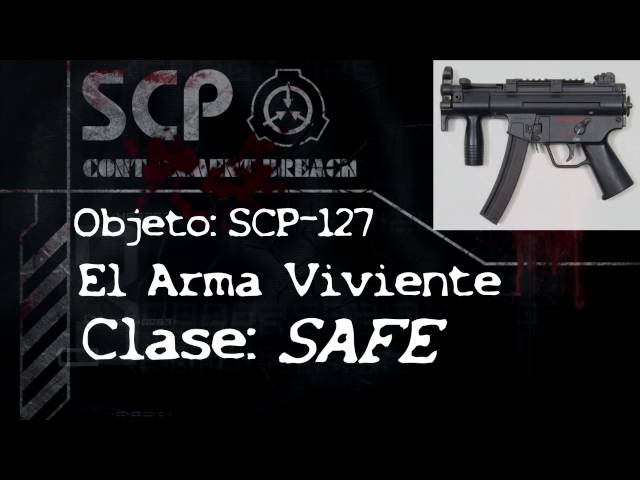 SCP-127 - El Arma Viviente