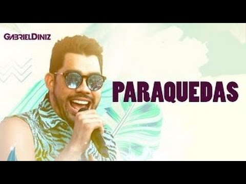 Gabriel Diniz Paraquedas Part Wesley Safadão Youtube
