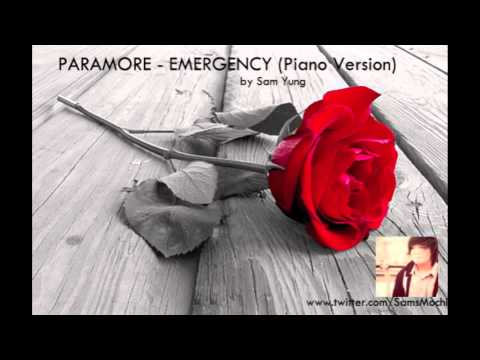 Emergency + Live Intro - Paramore (Piano Version) - by Sam Yung
