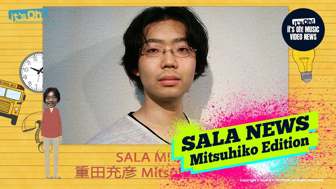 Video News Spin-off#30 SALA NEWS MITSUHIKO Edition