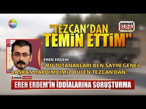 Eren Erdem'in iddialarına soruşturma