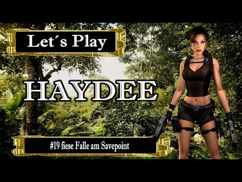 Let´s Play Haydee #19 fiese Falle am Savepoint [Ger] [HD]