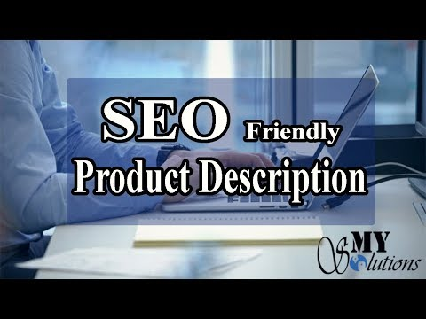 What are Different Steps to Write the Best and SEO Friendly Product Description Tutorial Urdu/Hindi