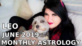 Leo Monthly Astrology Horoscope June 2019