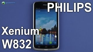 Демонстрация Philips Xenium W832 Dual Sim Grey