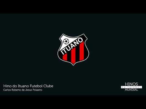 HINO OFICIAL DO ITUANO - Hinos de Futebol (letra)  926efa2f77b2c