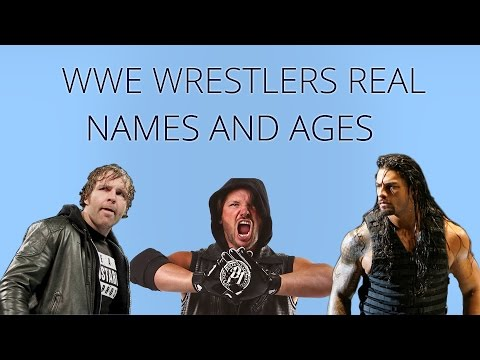 Wwe wrestlers Real Names and Ages