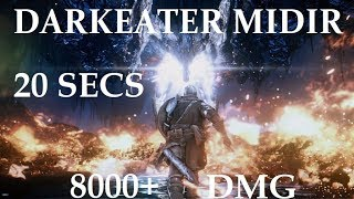 Dark Souls 3 - Midir in 20 Seconds, 8000 Damage, Latest Patch