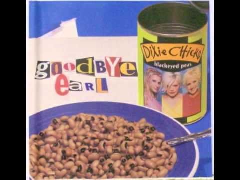 Earl Must Die Dixie Chicks