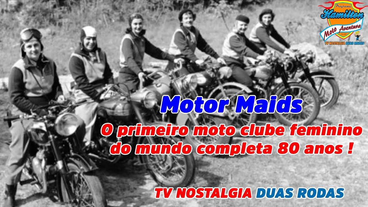 Motor Maids - O primeiro moto clube feminino do mundo completa 80!