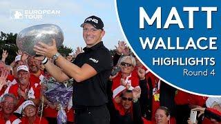 Matt Wallace Final Round Winning Highlights   2018 Made in Denmark