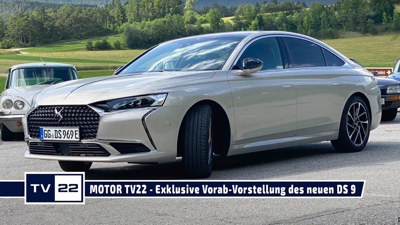 MOTOR TV22: Exklusive Vorab-Vorstellung des neuen DS 9 - aktuell nur 5 Stück in Europa