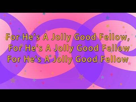 Karaoke: For he's a jolly good fellow   Karaoke Rhymes