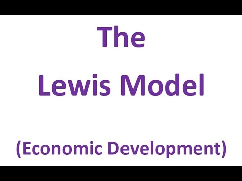 The Lewis Model of Economic Development (aka the two sector / dual sector model due to Arthur Lewis)