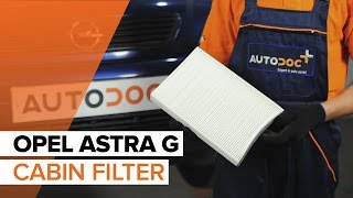 How to replace Pollen Filter on OPEL ASTRA G TUTORIAL | AUTODOC