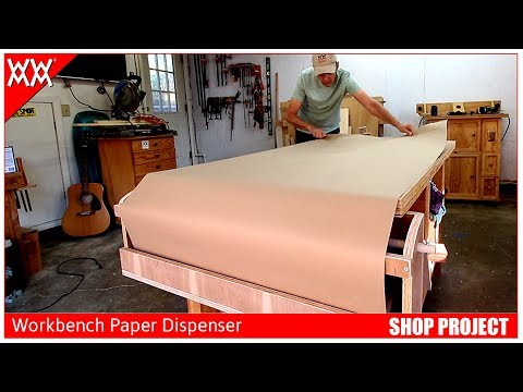 Workbench Paper Roll Dispenser | Woodworking Shop Project
