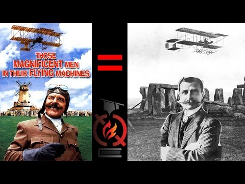Those Magnificent Men in their Flying Machines | Based on a True Story