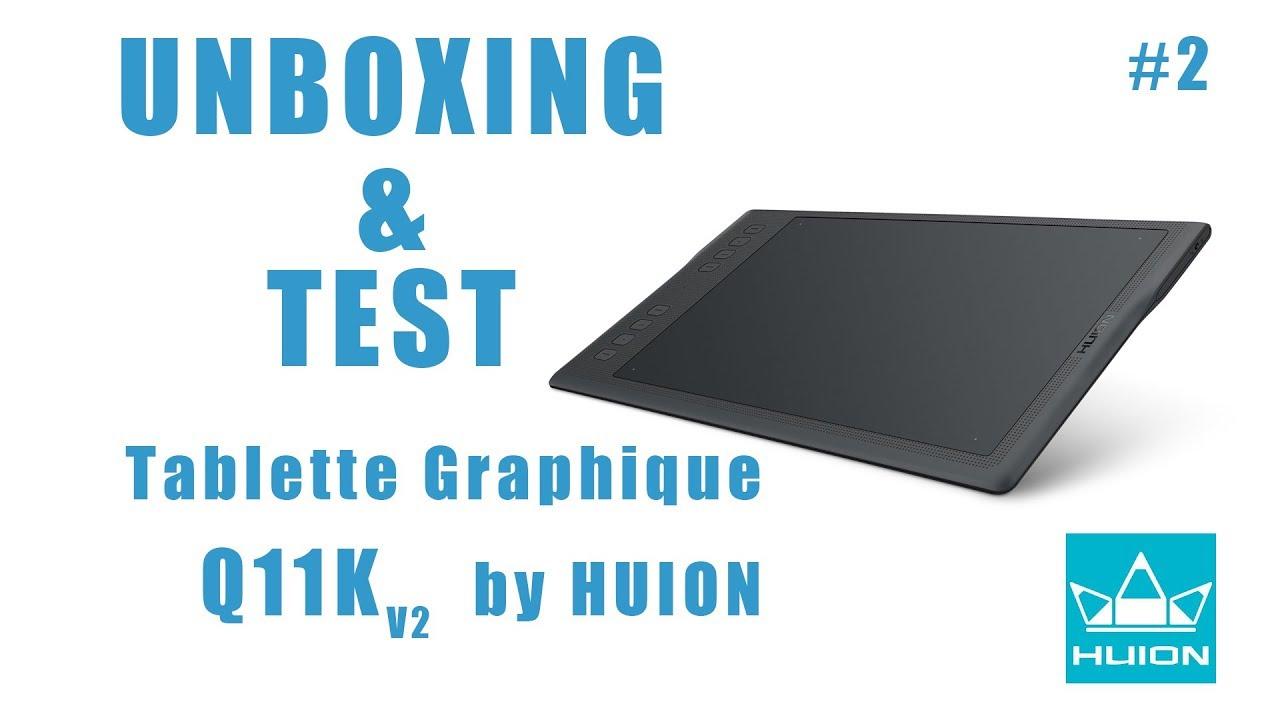 Tablette Graphique - INSPIROY Q11K v2 By HUION - UNBOXING & TEST #2